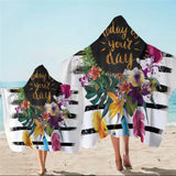 Floral Today Is Your Day Hooded Towel