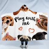 Play With Me Hooded Blanket