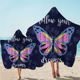 Follow Your Dreams Butterfly Hooded Towel