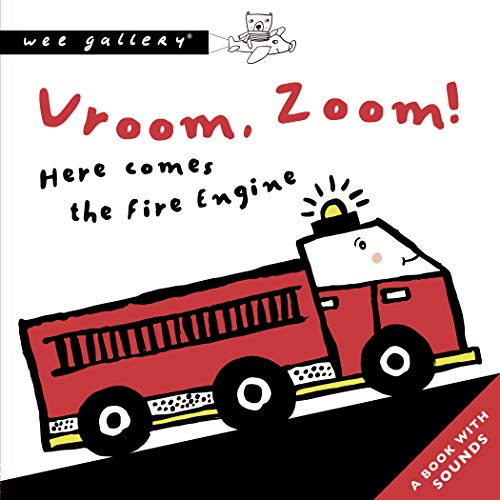VROOM, ZOOM HERE COMES THE FIRE ENGINE - SOUND BOOK