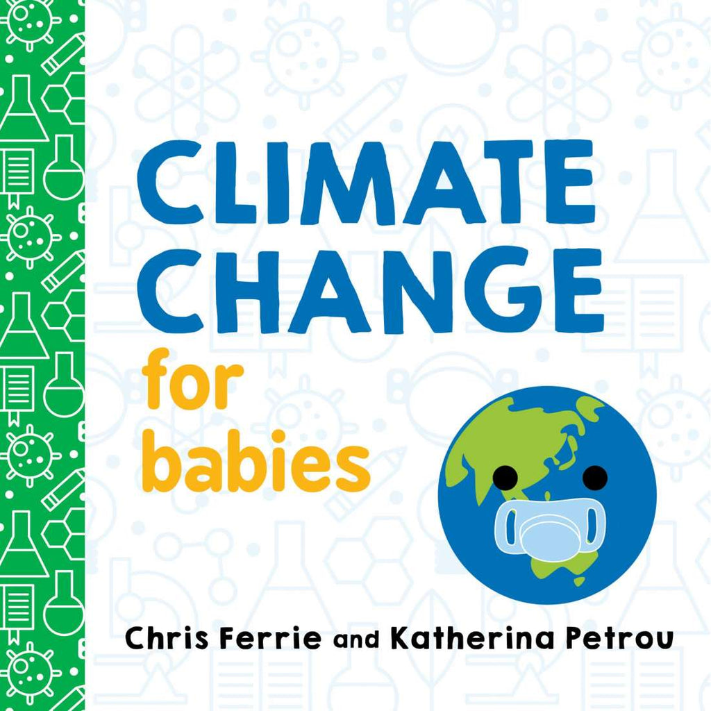 CLIMATE CHANGE FOR BABIES
