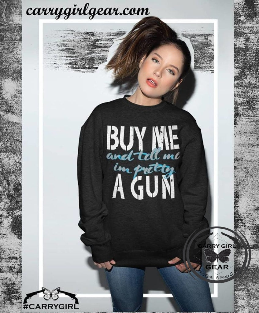 BUY ME A GUN - Carry Girl Gear