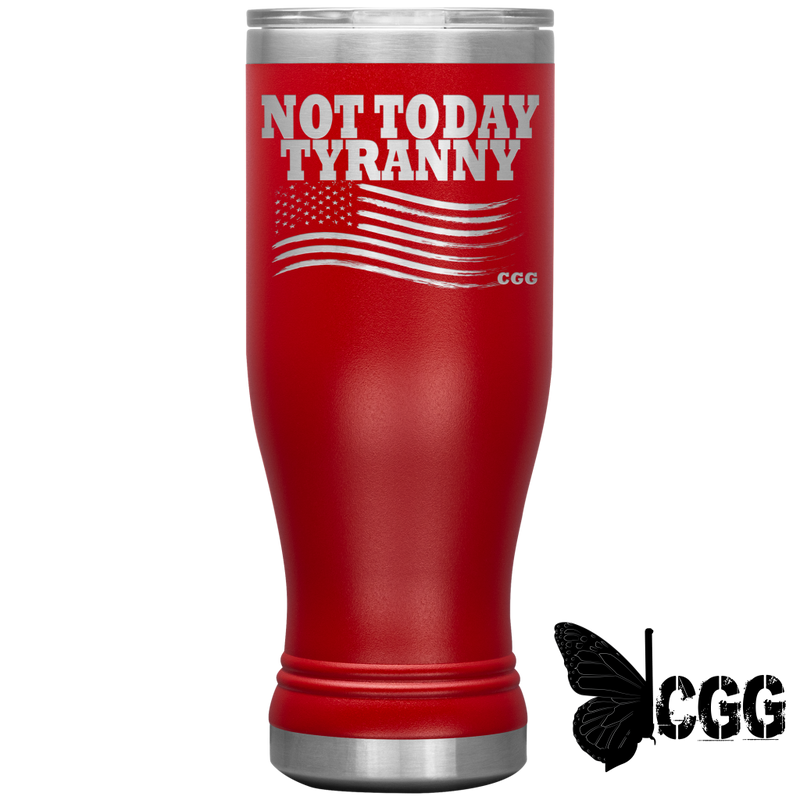 Not Today Tyranny Boho Tumbler Red Tumblers