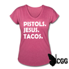 PISTOLS. JESUS. TACOS. Women's Tee - heather raspberry