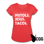 PISTOLS. JESUS. TACOS. Women's Tee - heather red