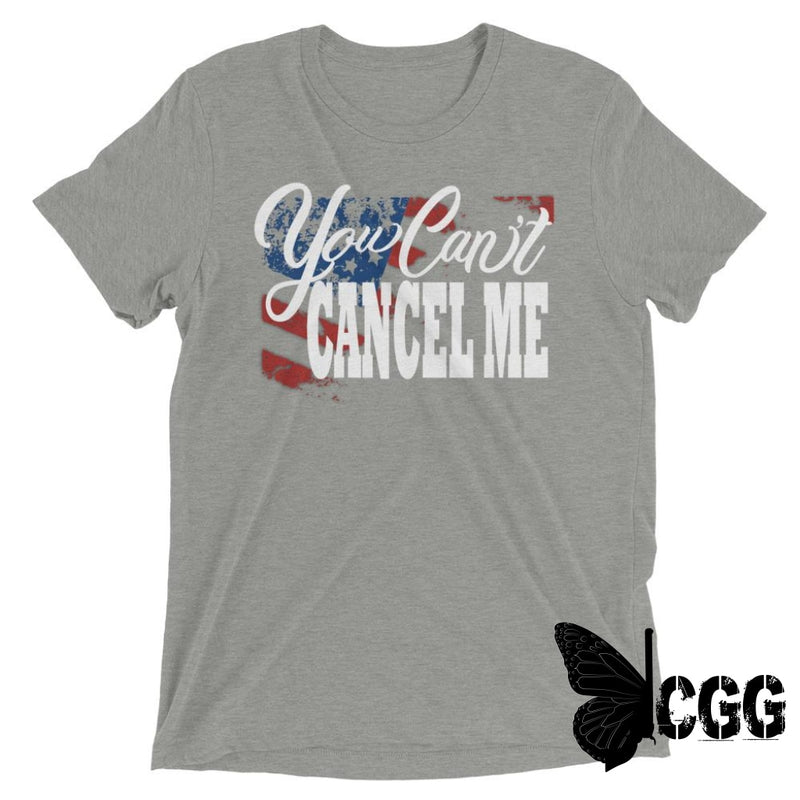 You Cant Cancel Me Tee Athletic Grey Triblend / Xs
