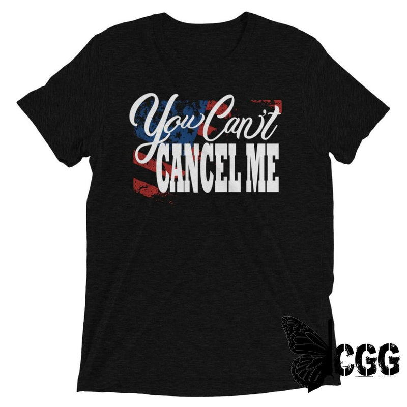You Cant Cancel Me Tee Solid Black Triblend / Xs