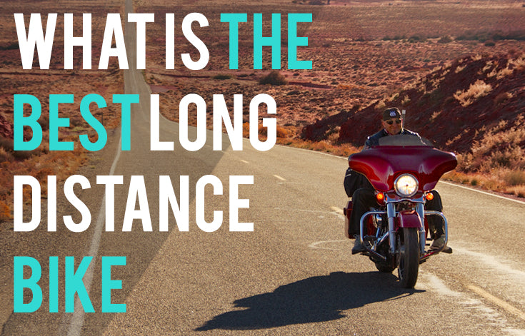 What is the best long distance motorcycle?