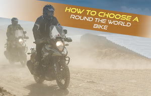 How to choose a round the world motorcycle?