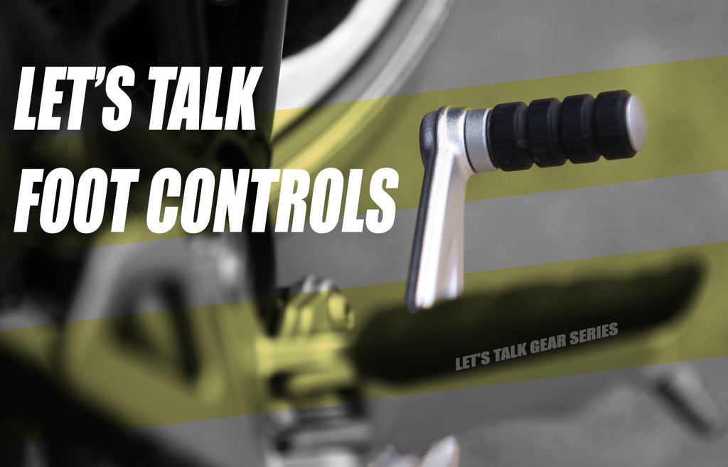 Let's talk FOOT CONTROLS!