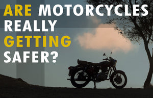 Are motorcycles safer today than 50 years ago?