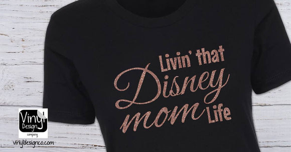 Livin' That Disney Mom Life Rose Gold Glitter Ladies' Short Sleeve Shirt