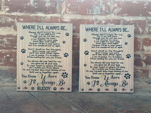 Custom Dog/Cat/Pet Poem Canvas, Loss of Pet, Fur Baby, Animal Lover's Sign, Where I'll Always Be, Personalized