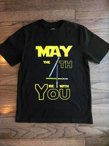 May the 4th Be With You tshirt infant, toddler, youth and adult