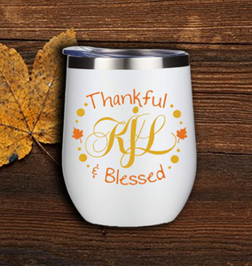 Thankful and Blessed Monogram Wine Tumbler with Straw (Customization Available)
