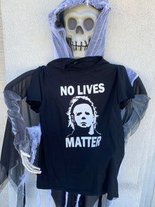 No Lives Matter Michael Myers Halloween shirt