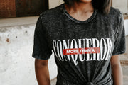 More Than A Conqueror - Acid Wash Tee