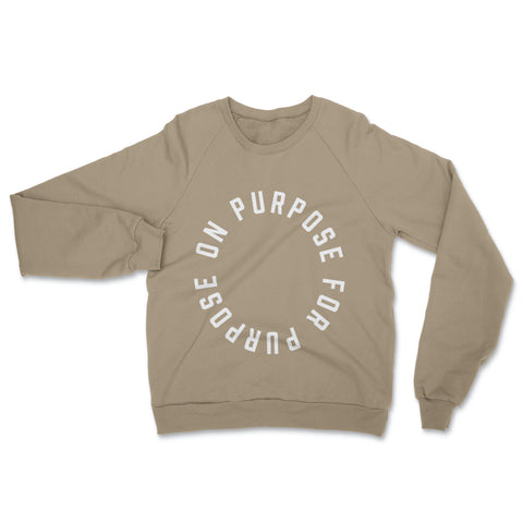 On Purpose For Purpose - Khaki Crewneck