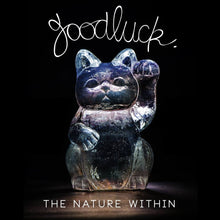 GoodLuck Album - The Nature Within