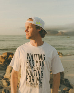"White Crew T-Shirt - ""Waiting For You"" Print"