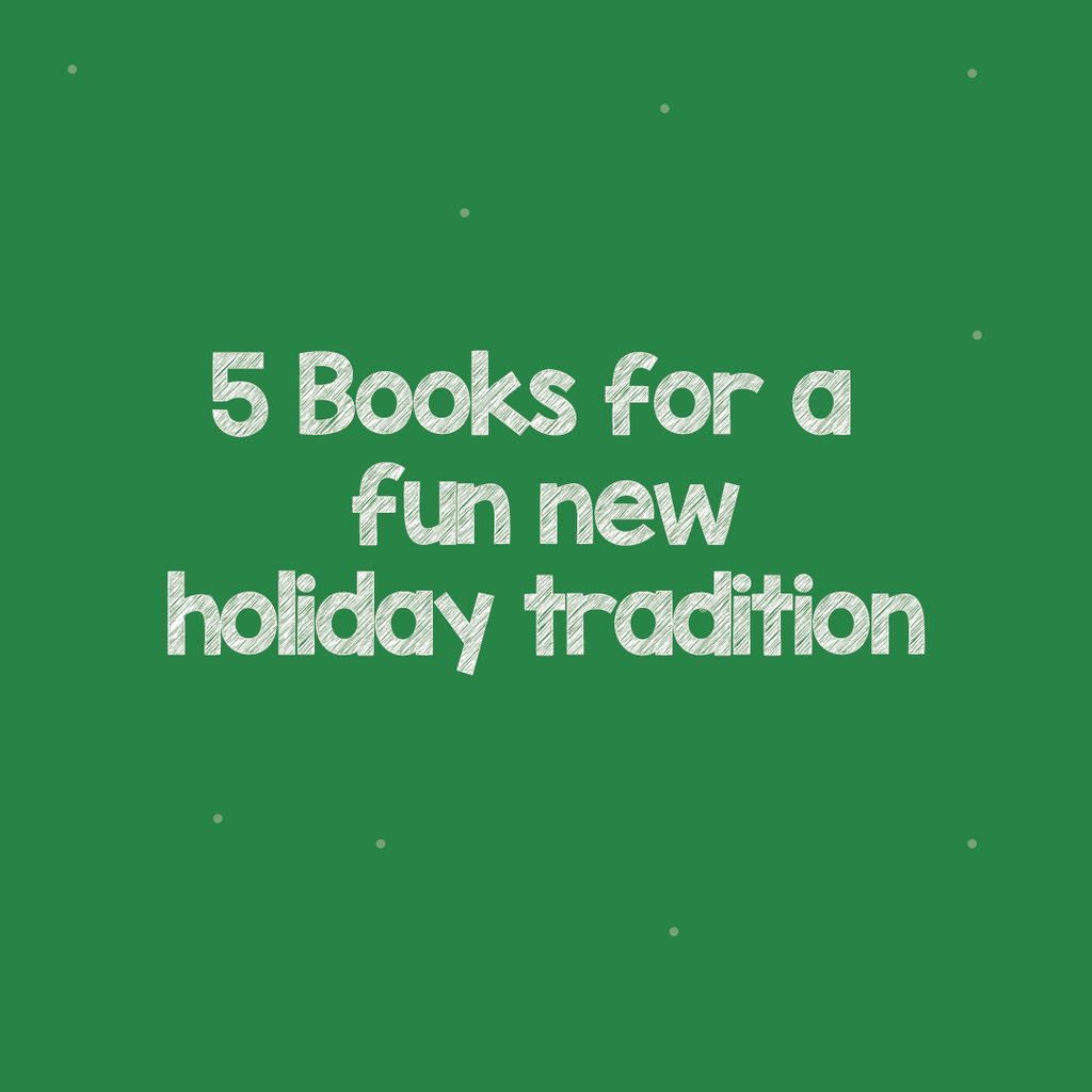 Five Great Books for A New Christmas Eve Tradition