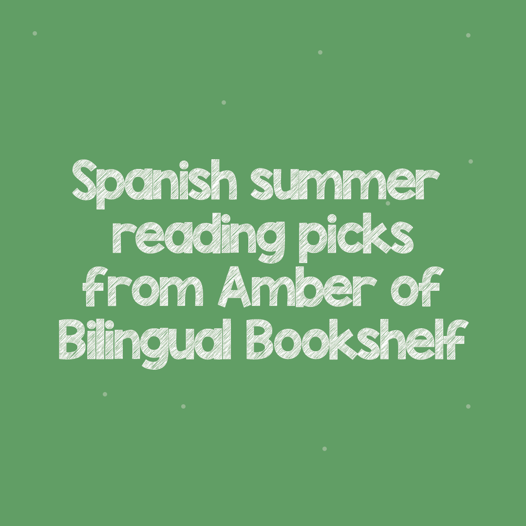 Bilingual Bookshelf's Summer Reading Challenge Picks!