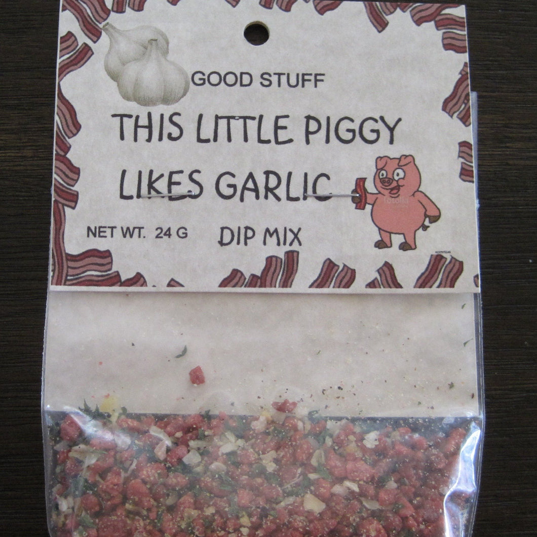 THIS LITTLE PIGGY LIKES GARLIC dip mix