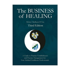The Business of Healing 3E