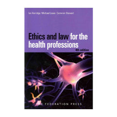 Ethics and Law for the Health Professions 4th Ed
