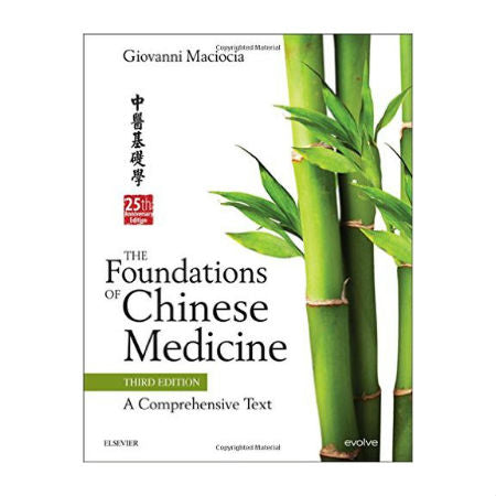 Foundations of Chinese Medicine 3rd Ed