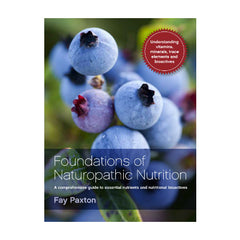 Foundations of Naturopathic Nutrition