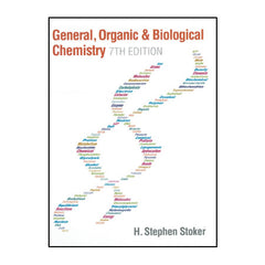 General Organic and Biological Chemistry - 7th Edition