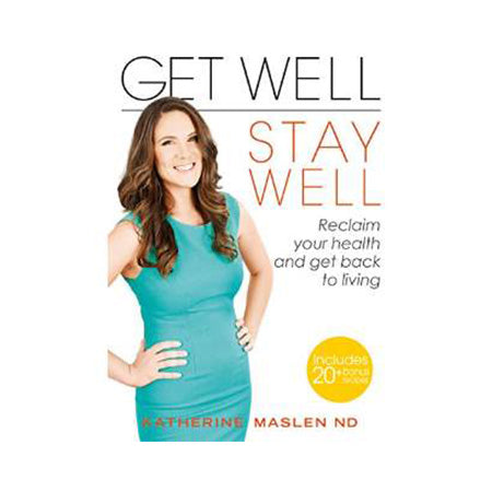 Get Well, Stay Well (signed copy)