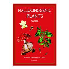 Hallucinogenic Plants Guide