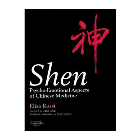 Shen - Psycho-Emotional Aspects of Chinese Medicine
