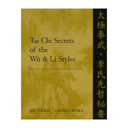 Tai Chi Secrets of the Wu & Li Style