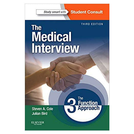 The Medical Interview: The Three Function Approach 3rd Ed