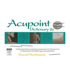 Acupoint Dictionary 2nd Ed