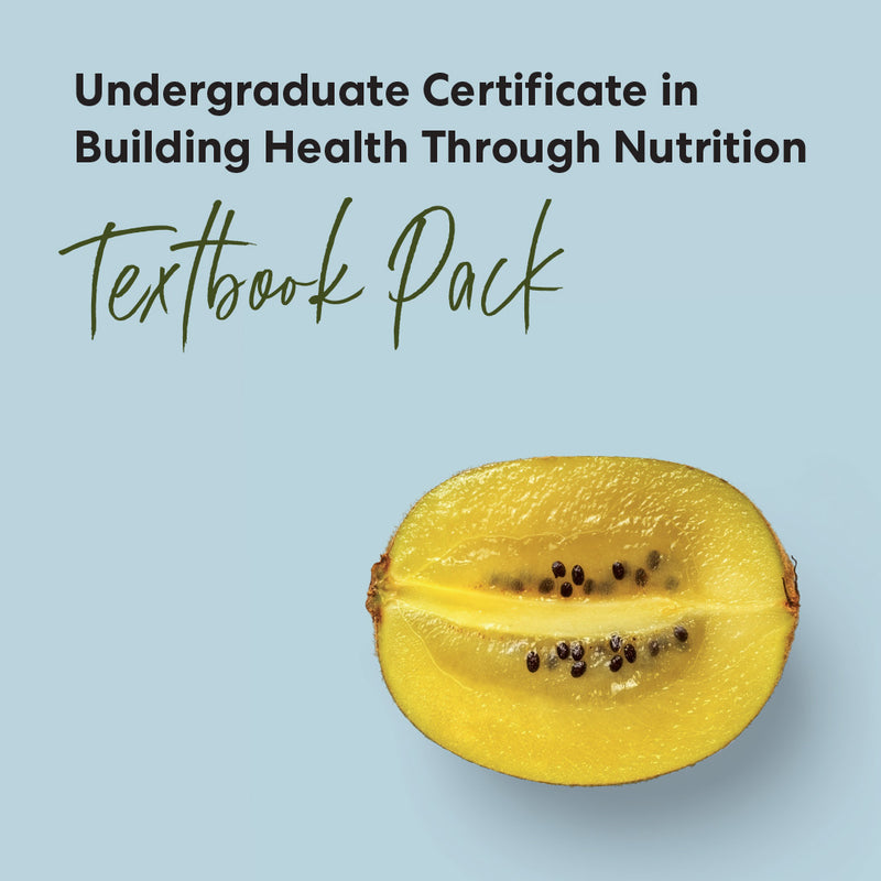 Textbook pack - Undergraduate Certificate in Building Health Through Nutrition