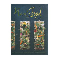 Plant Food: Fresh, Seasonal, Vibrant Cuisine