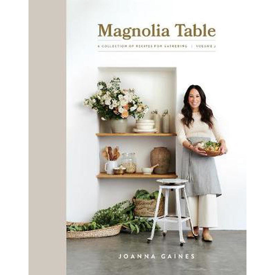 magnolia table 2 - by joanna gaines