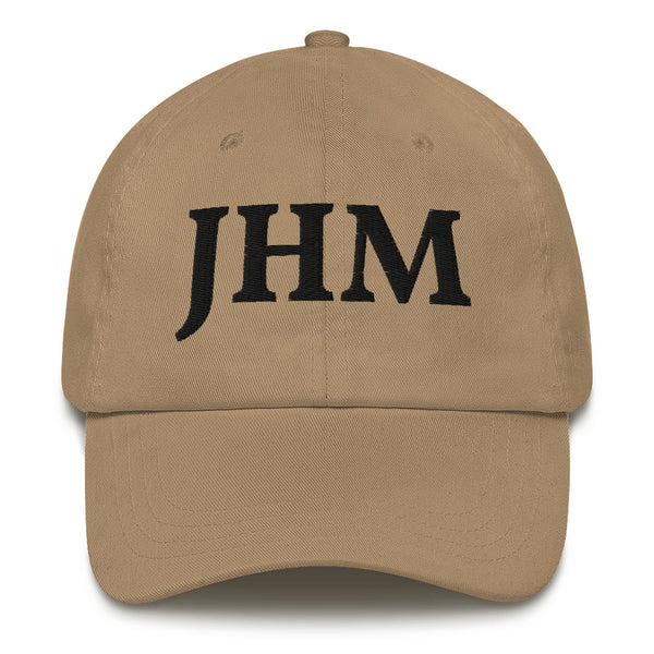 JHM Dad Hat ( Black letters )