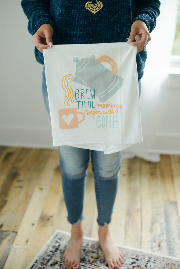 Brewtiful Mornings Flour Sack Towel