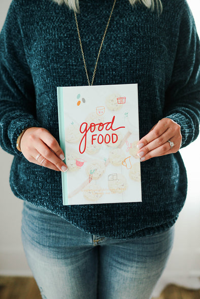 Good Food Good Mood Cookbook