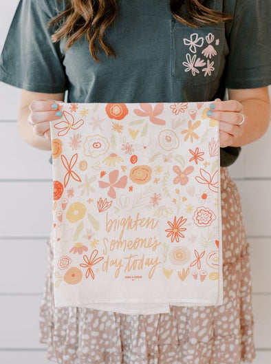 Brighten Someone's Day Flour Sack Towel