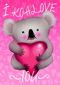 Koala- Valentine's Humor greeting card. Unit Quantity: 3. Retail: $2.99. Inside: Happy Valentine's day!