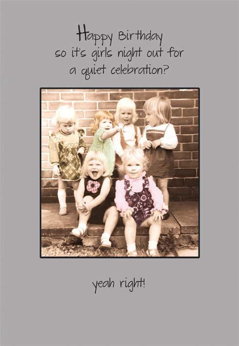 Group of girls- Humor Birthday card from the Pigment collection. Unit quantity: 6. Retail: $2.99. Inside: Happy Birthday.