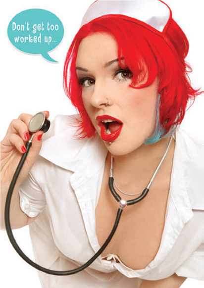 Nurse with red hair- Get well greeting card. Retail: $2.99. Unit pack: 6. Inside: ...I'm probably just a figment of your medication...