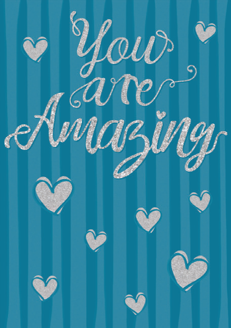 You are amazing blank card from the Glitz collection. Retail $3.99. Unit Quantity 6. Inside: Blank