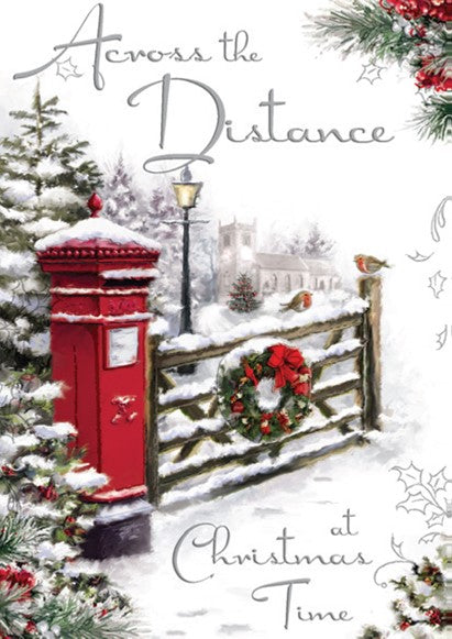 CHRISTMAS GREETING CARD-ACROSS THE MILES Retail: $3.99 Unit pack 4 Inside: Even though you're far away...
